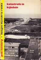 Kijkduin-boek Katastrofe in Kijkduin